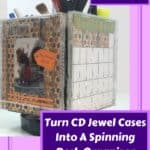 Turn Cd Jewel Cases Into This Spinning Desk Organizer Photo Calendar Cube!
