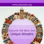 Upcycle Belts Into Beautiful, Ornate Wreaths!