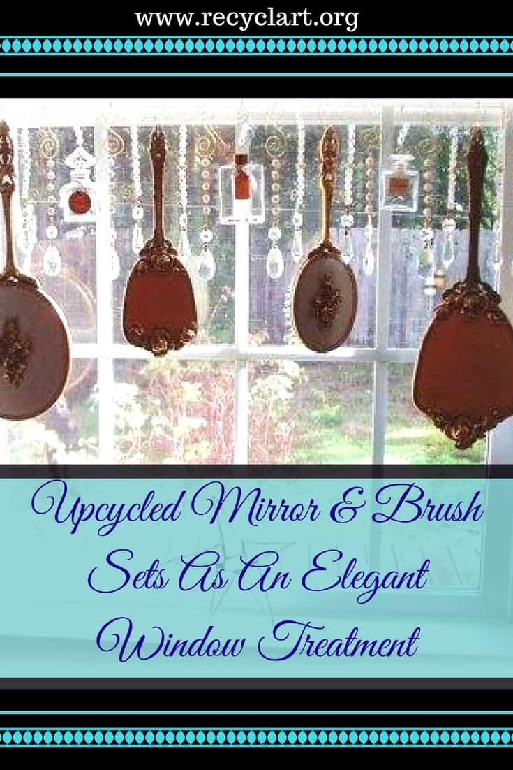 Sparkly window treatment features an old Brush & Mirror Set! Add upcycled crystals, sample perfume bottles, & wire makes a focal feature in your room! You only need commonplace hand tools to create this idea, too! #upcycled #brush&mirrorset