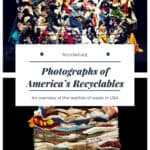 Photographs of America's Recyclables: an Overview