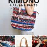 Crochet Purse Made from Pajama Pants & Kimono