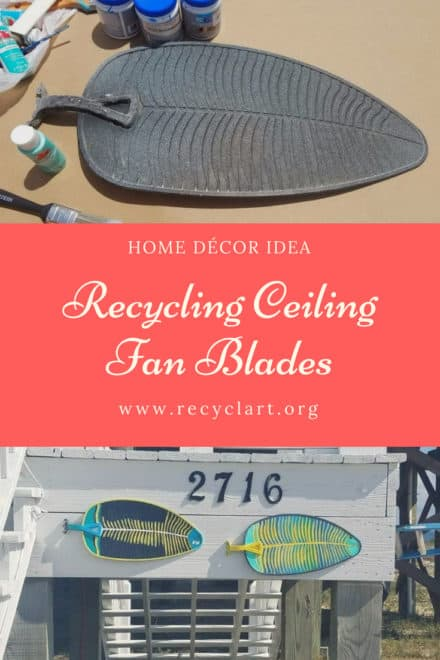 Recycling Ceiling Fan Blades Into Home Décorations