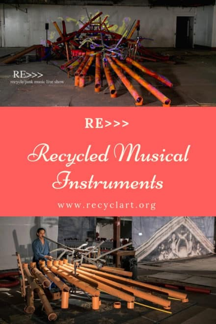 Re>>> Amazing Recycled Musical Instruments
