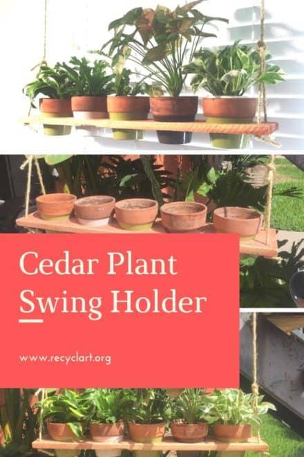Cedar Plant Swing Holder