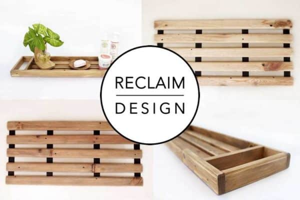 How To Make A Bath Caddy From Reclaimed Wood Wood & Organic