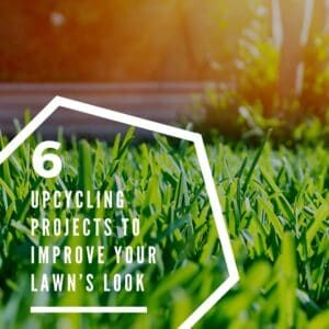 recyclart.org-6-upcycling-projects-to-improve-your-lawn-s-look-01