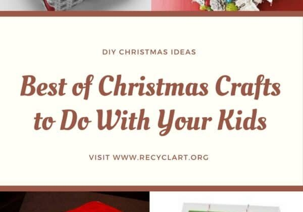 recyclart.org-best-of-christmas-crafts-to-do-with-your-kids-06