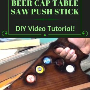 recyclart.org-diy-video-tutorial-beer-cap-table-saw-push-stick-02