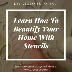 recyclart.org-diy-video-tutorial-using-wall-stencils-to-beautify-your-home-03