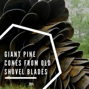 recyclart.org-giant-pine-cones-from-old-shovel-blades-01