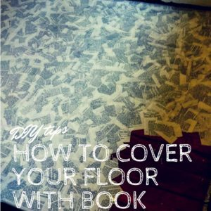 recyclart.org-how-to-cover-your-floor-with-book-pages-03
